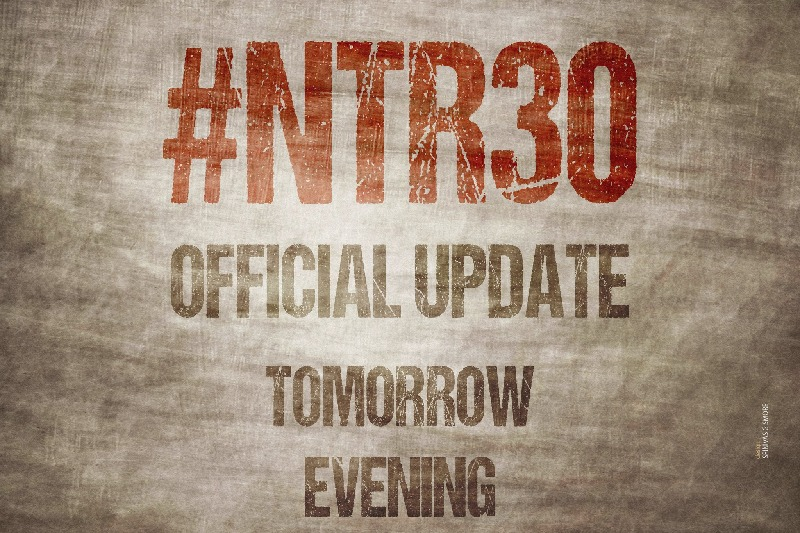 Official update about NTR new movie on tomorrow