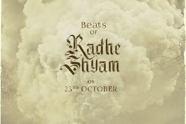 Beat sOf RadheShyam first motion poster will be out on 23rd October