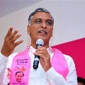 I take responsibility for Dubbaka defeat says Harish Rao