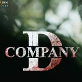 D Company Teaser Released
