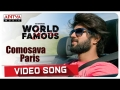 World Famous Lover unit releases Comosava Paris video song