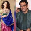 Bollywood director Anurag Basu opines on Kangana Ranaut
