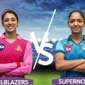Harmanpreet led Supernovas won the toss in Womens Challenge