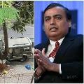 Ambani bomb scare Jaish ul Hind claims responsibility threatens to ram SUV into Mukesh Ambani kids