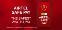 Launch of 'Airtel Safe Pay' - India's safest way to pay digitally